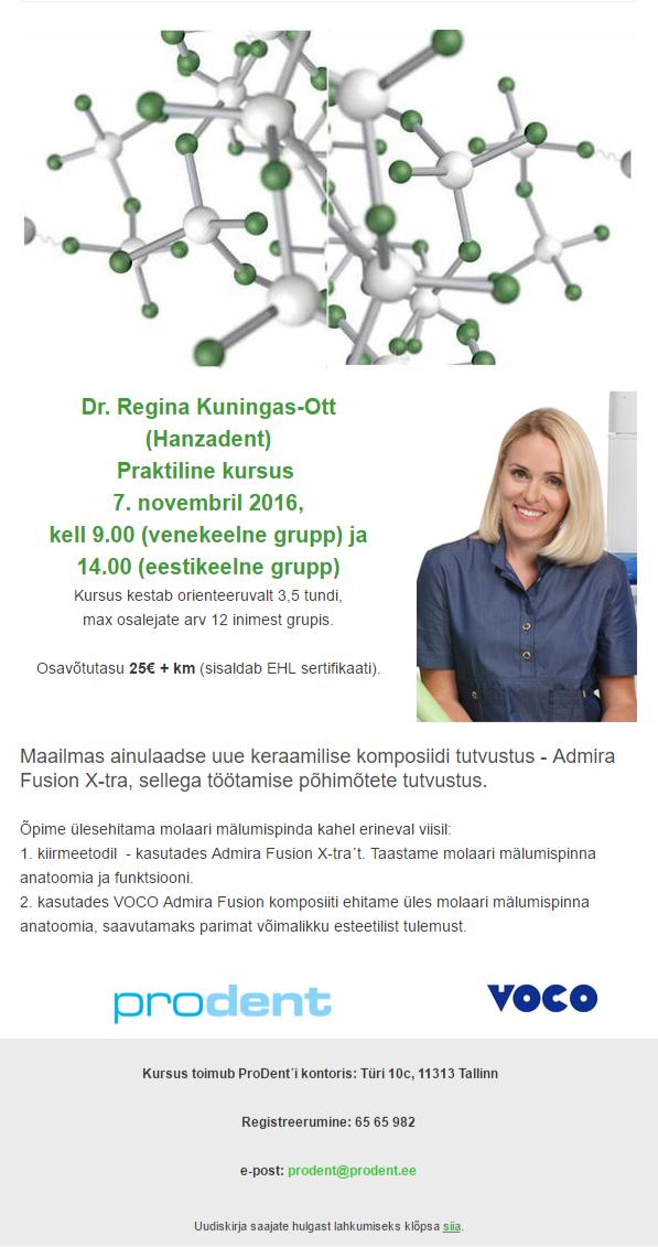 Dr. Regina Kuningas -Ott – praktiline kursus uue Admiral Fusion materjaliga! 7. november